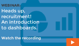 Heads up, recruitment! An introduction to dashboards